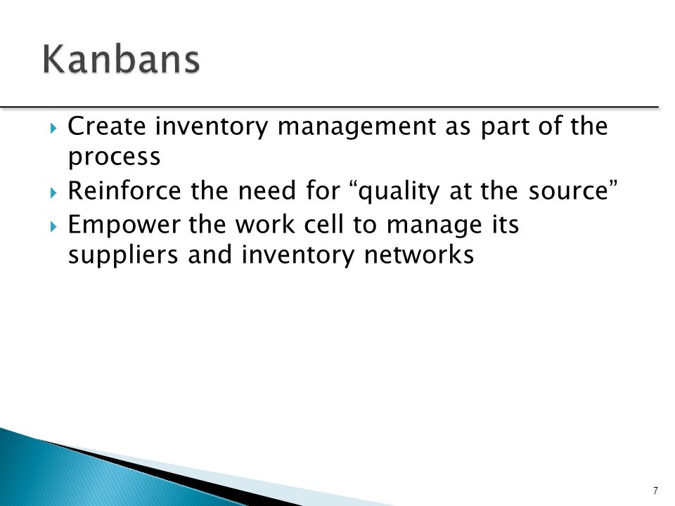 Kanbans Create inventory management as part of the process