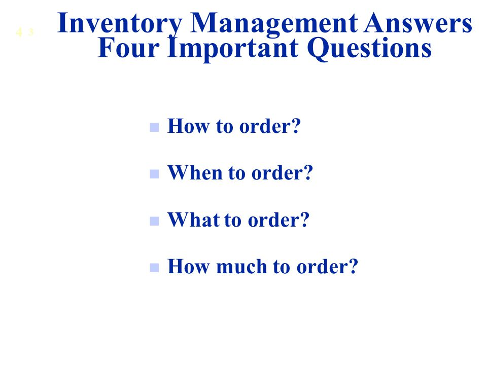 Inventory Management Answers Four Important Questions