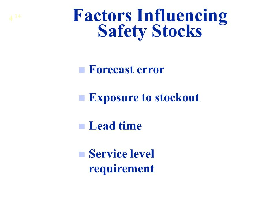 Factors Influencing Safety Stocks