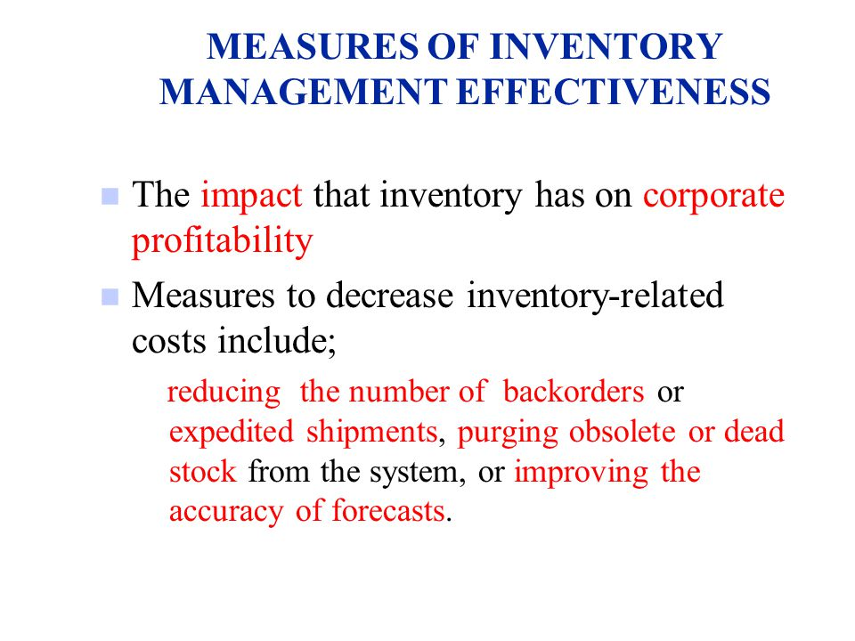 MEASURES OF INVENTORY MANAGEMENT EFFECTIVENESS
