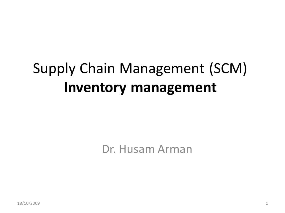 Supply Chain Management (SCM) Inventory management