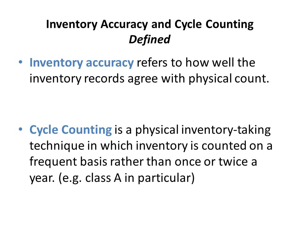 Inventory Accuracy and Cycle Counting Defined