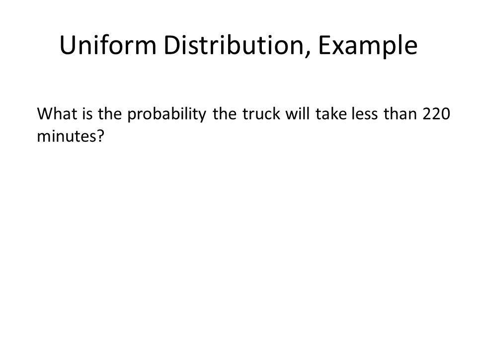 Uniform Distribution, Example