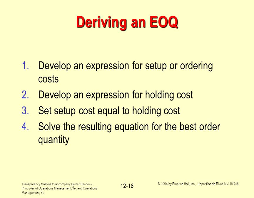 Deriving an EOQ Develop an expression for setup or ordering costs