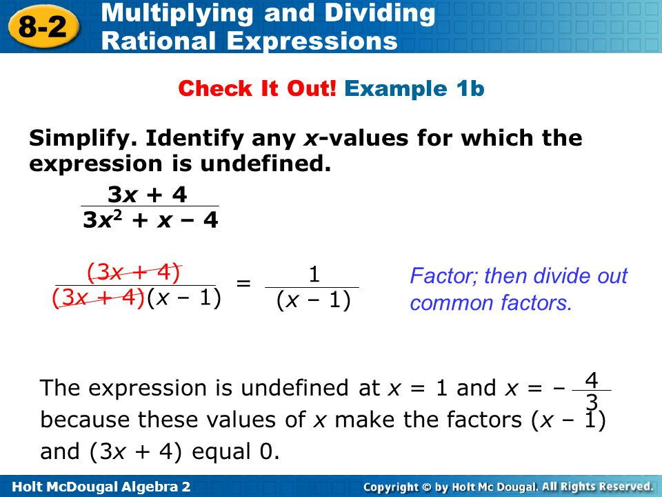 Check It Out! Example 1b Simplify. Identify any x-values for which the expression is undefined. 3x + 4.