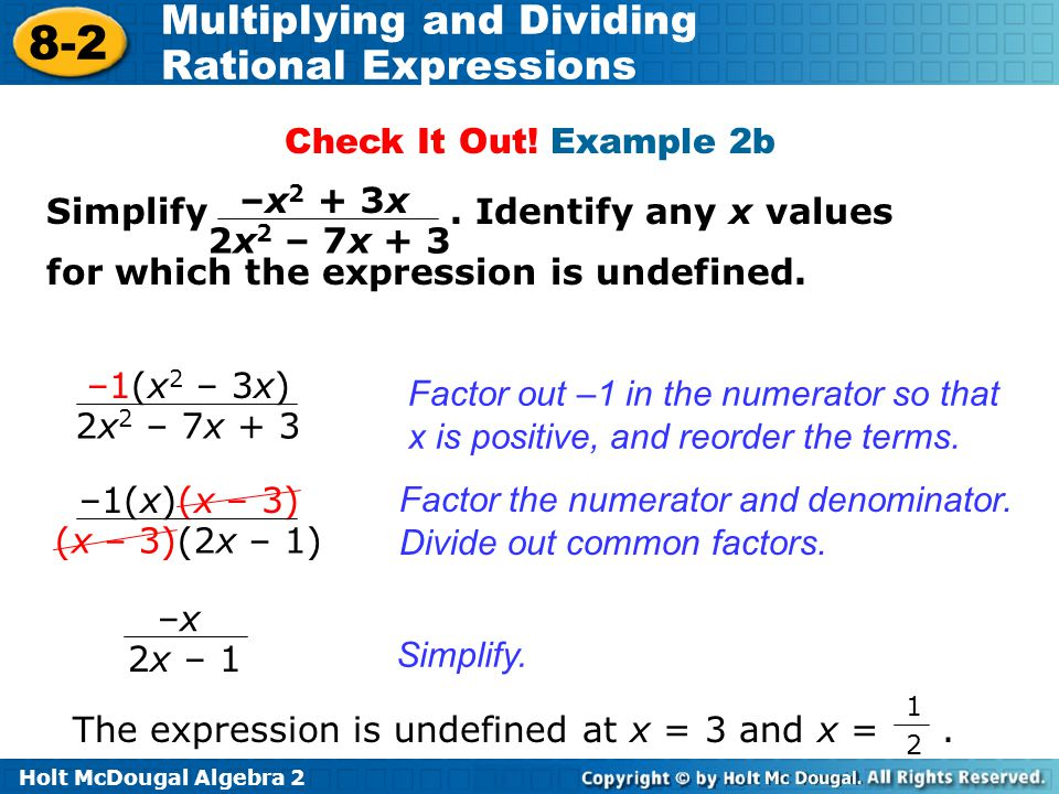 Check It Out! Example 2b Simplify . Identify any x values for which the expression is undefined.