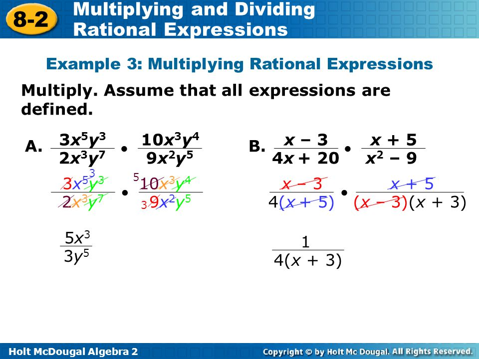 Example 3: Multiplying Rational Expressions