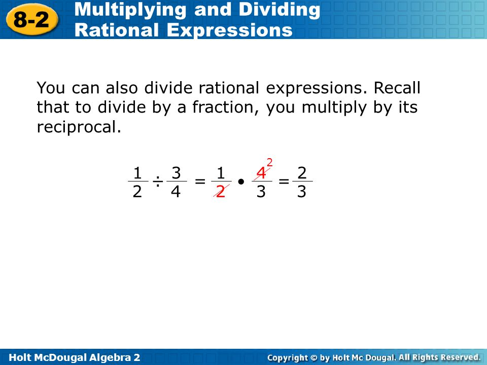 You can also divide rational expressions