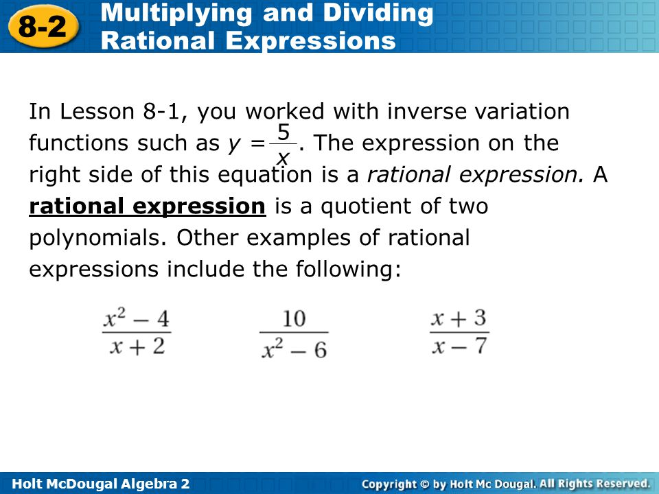 In Lesson 8-1, you worked with inverse variation functions such as y =