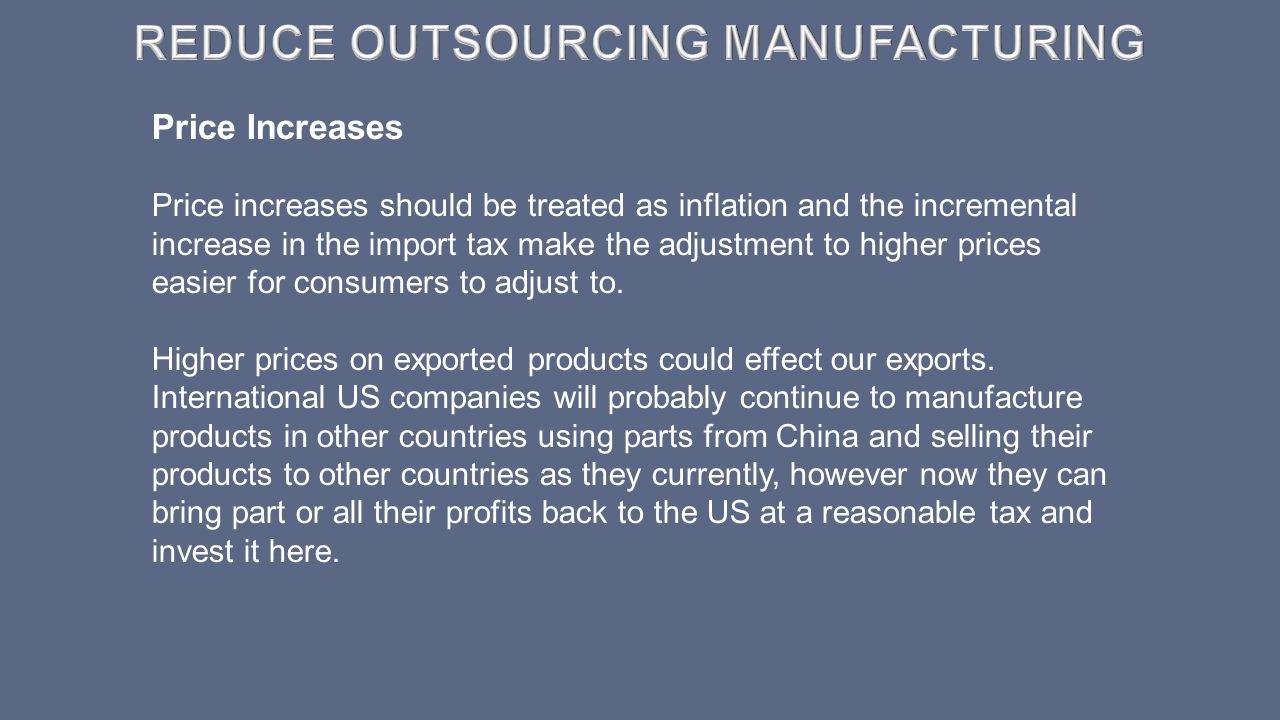 Reduce Outsourcing Manufacturing