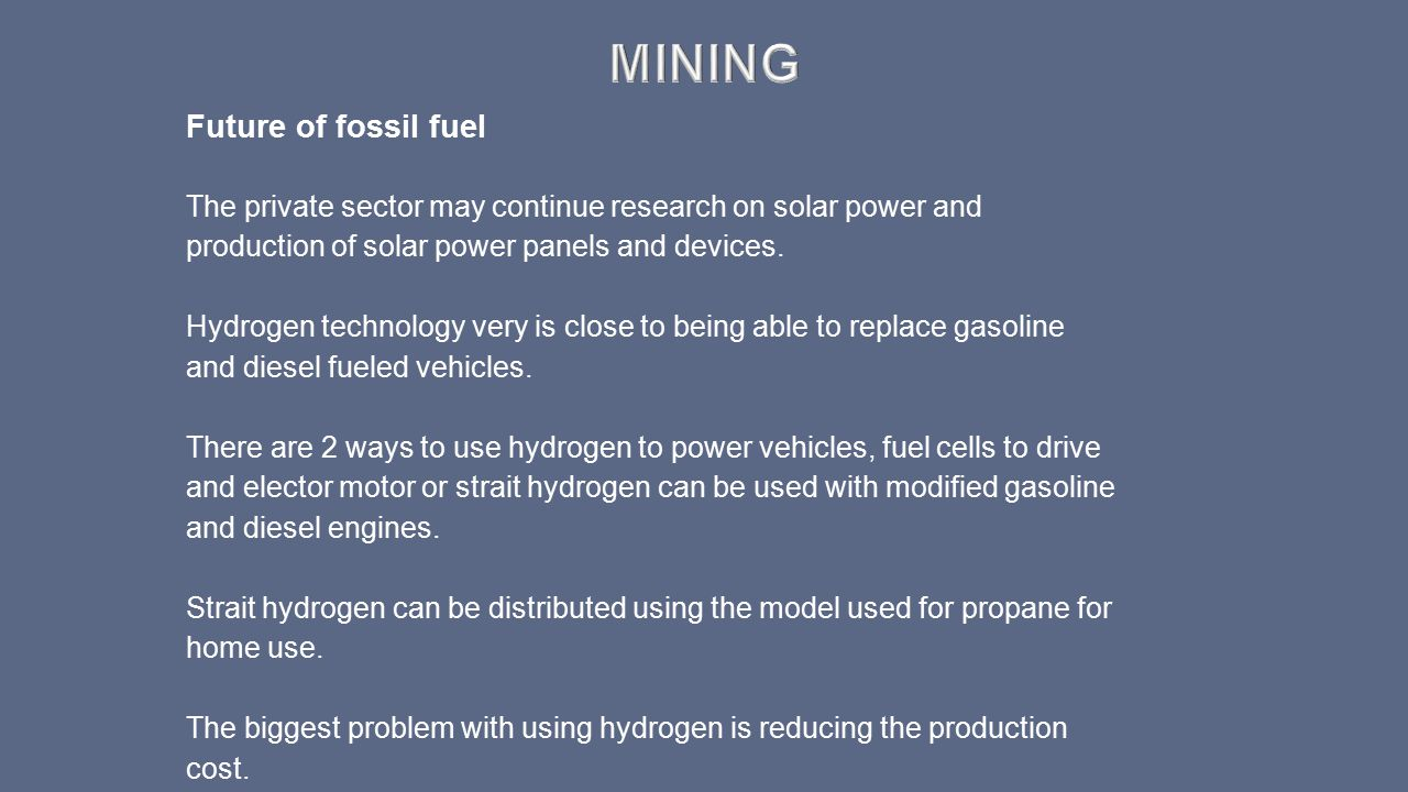 Mining Future of fossil fuel