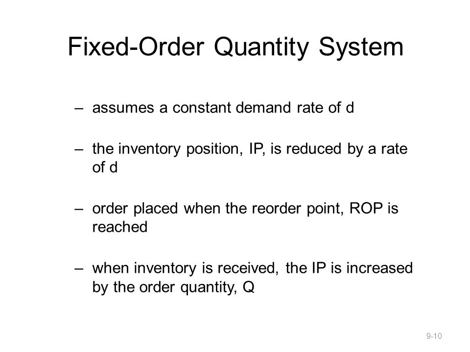Fixed-Order Quantity System