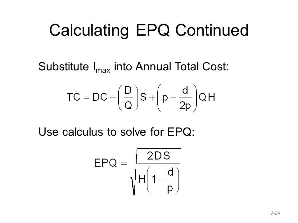Calculating EPQ Continued
