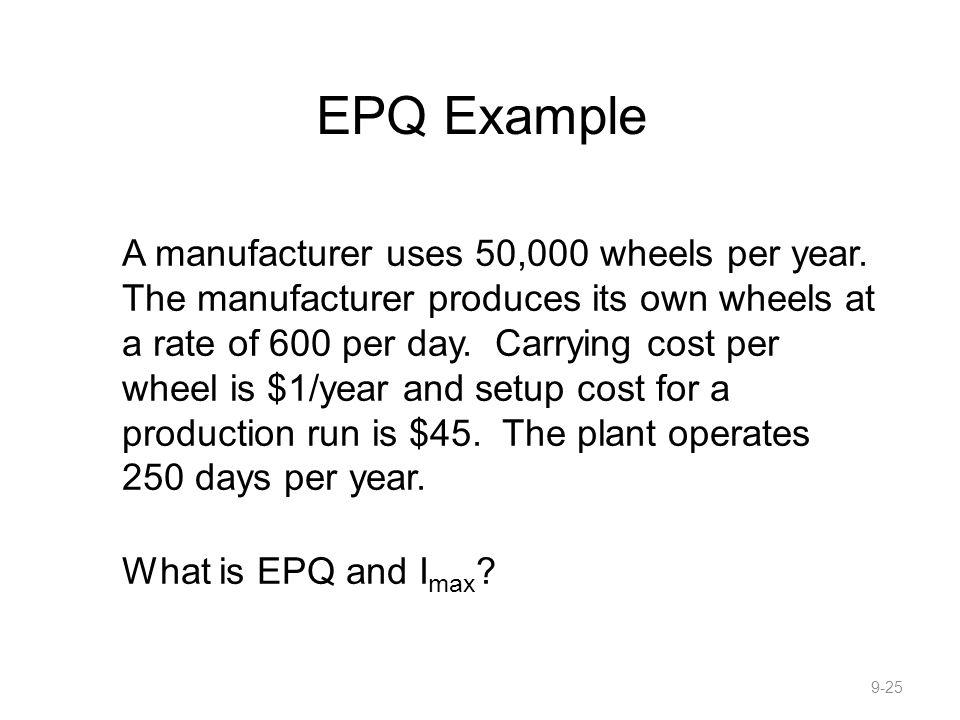 EPQ Example