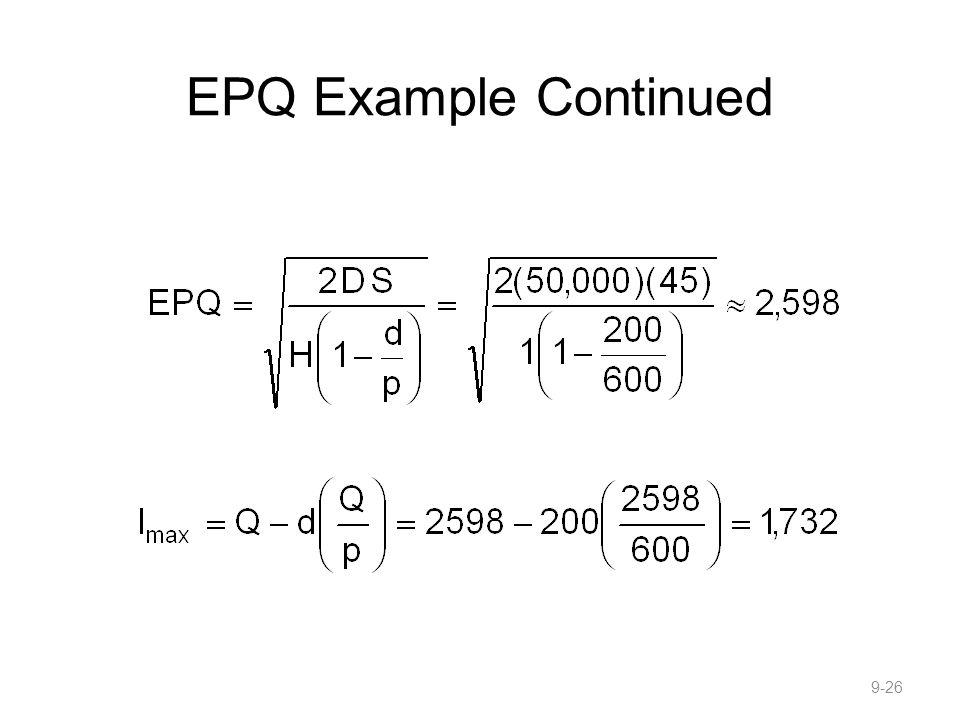 EPQ Example Continued