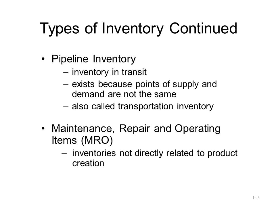 Types of Inventory Continued