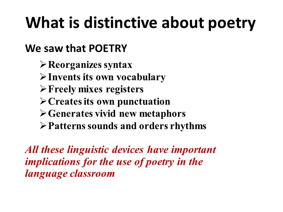 What is distinctive about poetry