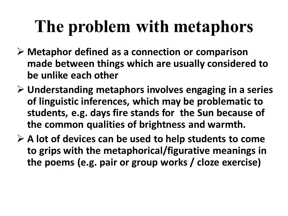 The problem with metaphors