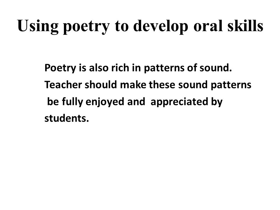 Using poetry to develop oral skills