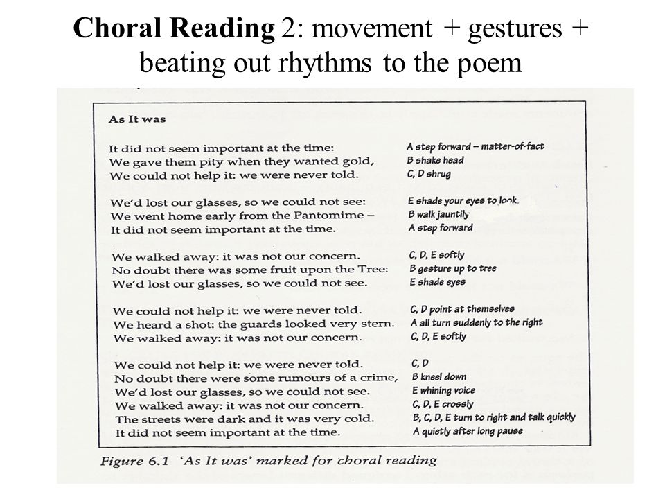 Choral Reading 2: movement + gestures + beating out rhythms to the poem