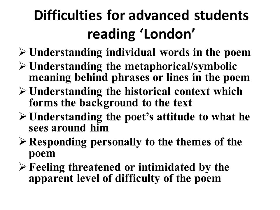 Difficulties for advanced students reading 'London'