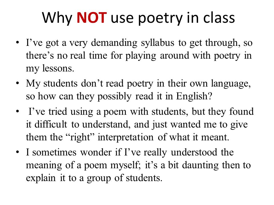 Why NOT use poetry in class