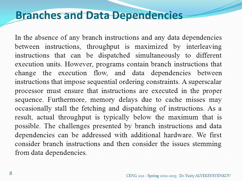 Branches and Data Dependencies