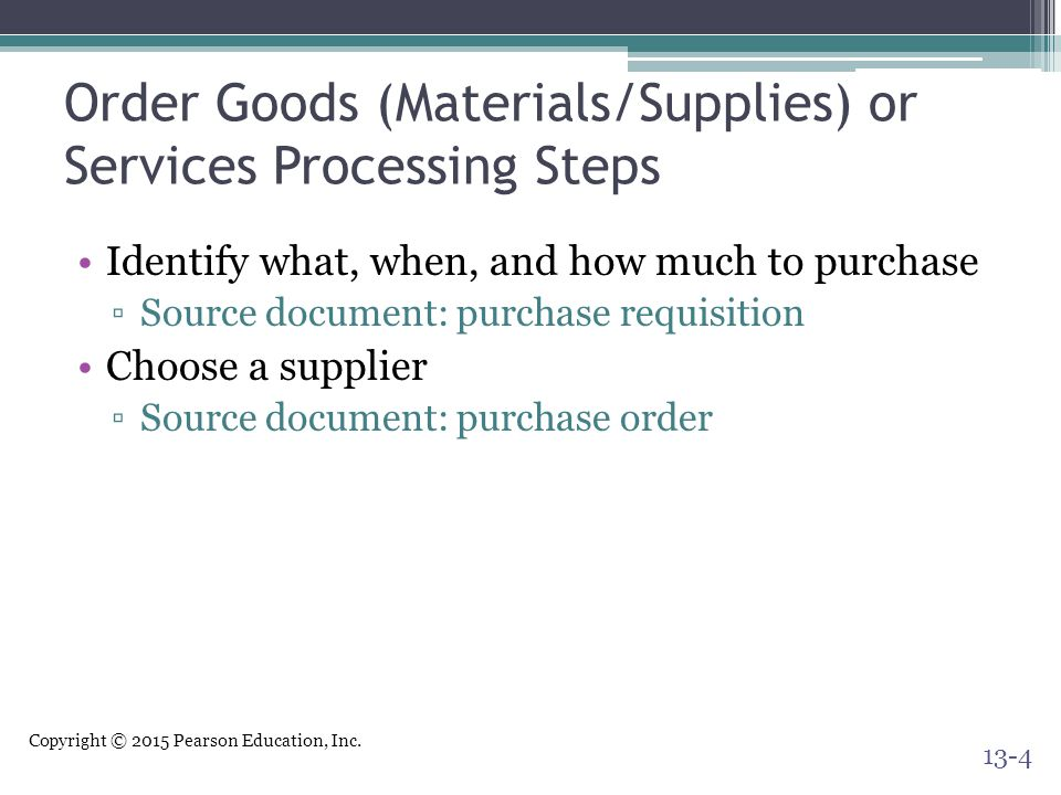 Order Goods (Materials/Supplies) or Services Processing Steps