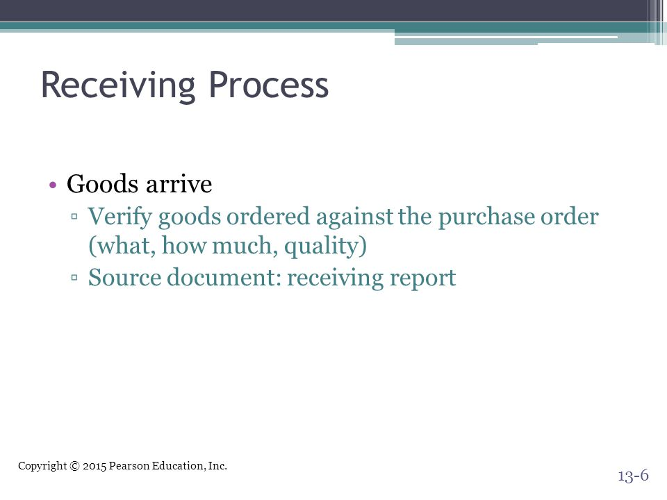 Receiving Process Goods arrive