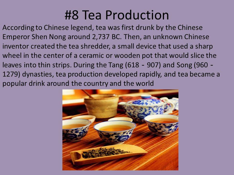 #8 Tea Production