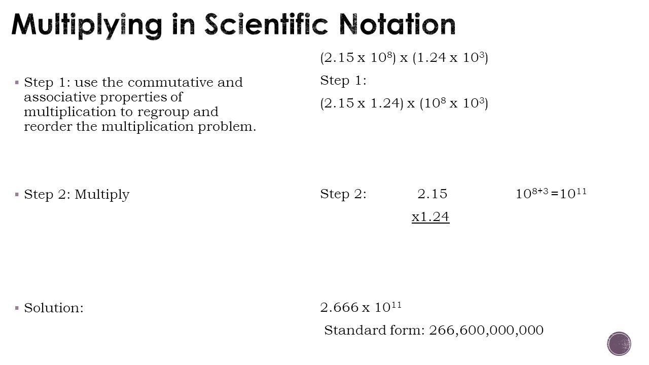 Multiplying in Scientific Notation
