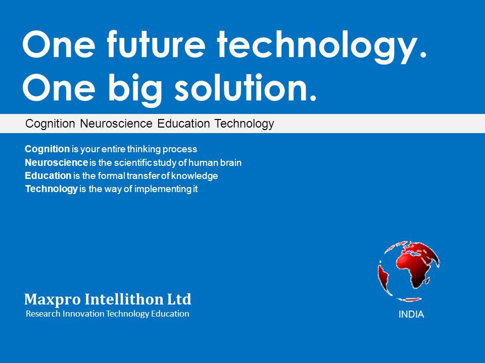 One future technology. One big solution. Maxpro Intellithon Ltd