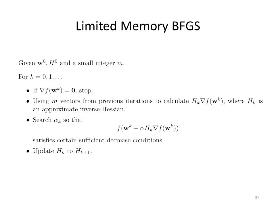 Limited Memory BFGS