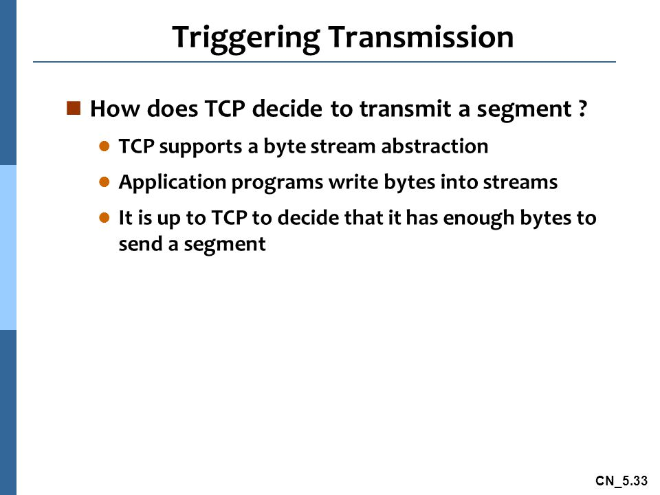 Triggering Transmission
