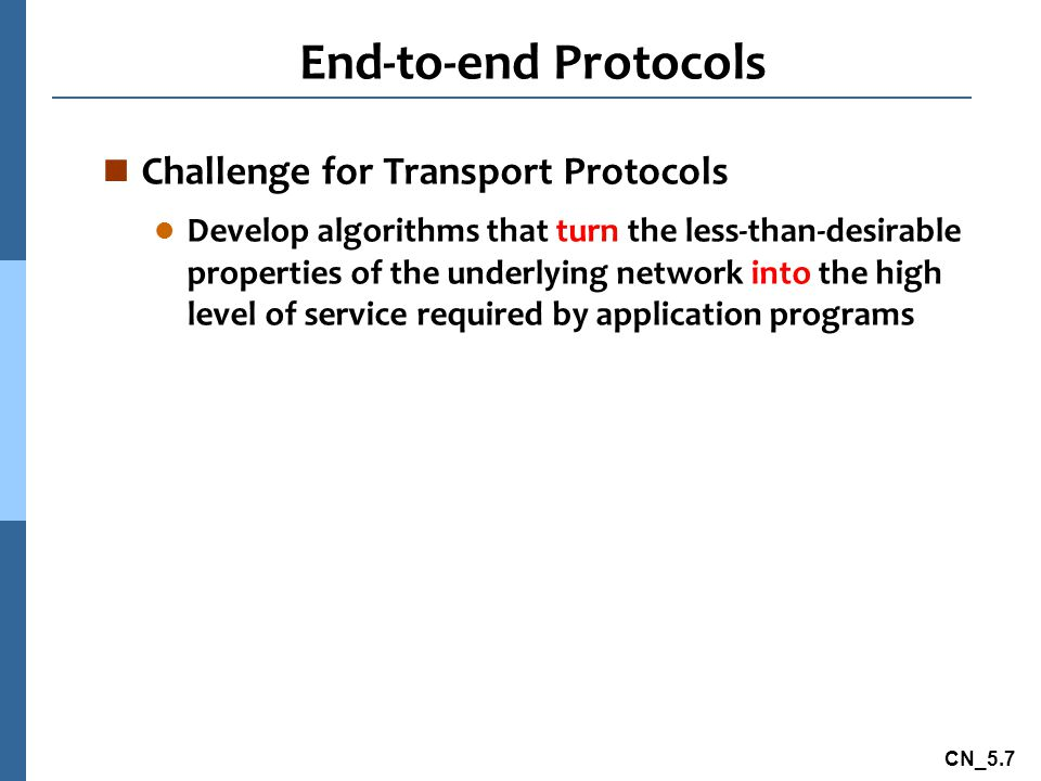 End-to-end Protocols Challenge for Transport Protocols