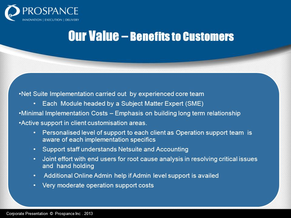 Our Value – Benefits to Customers