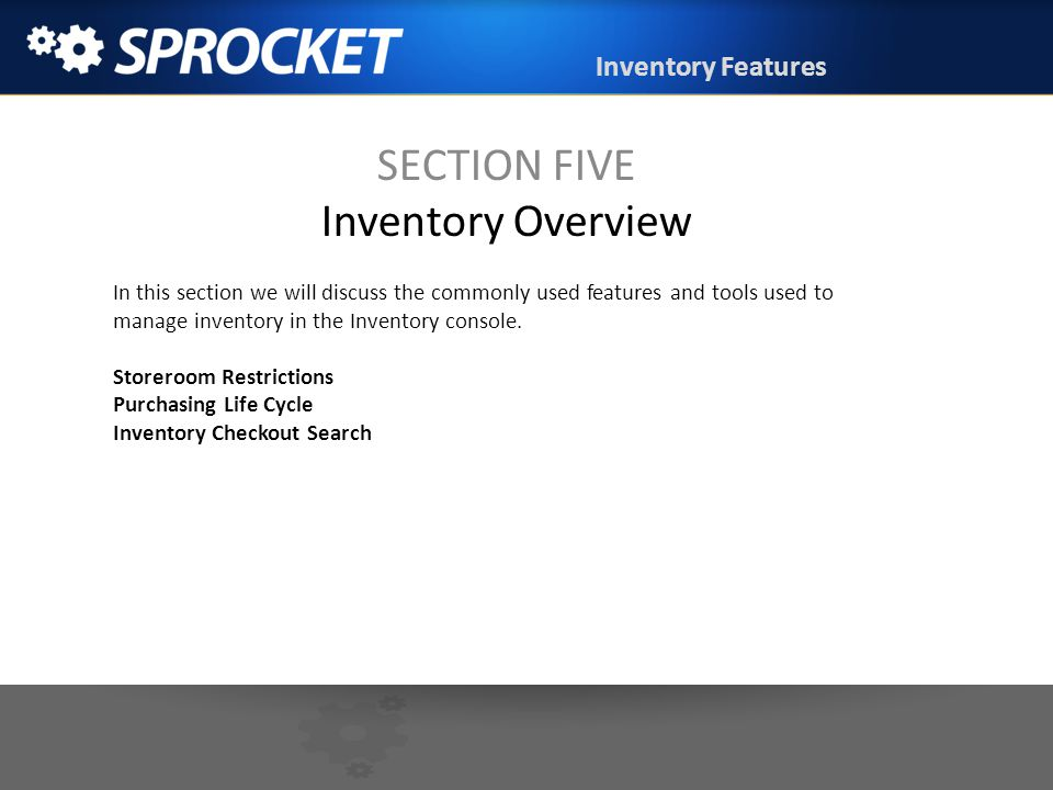 SECTION FIVE Inventory Overview