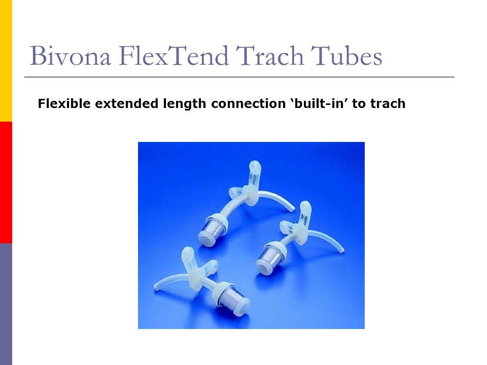 Bivona FlexTend Trach Tubes