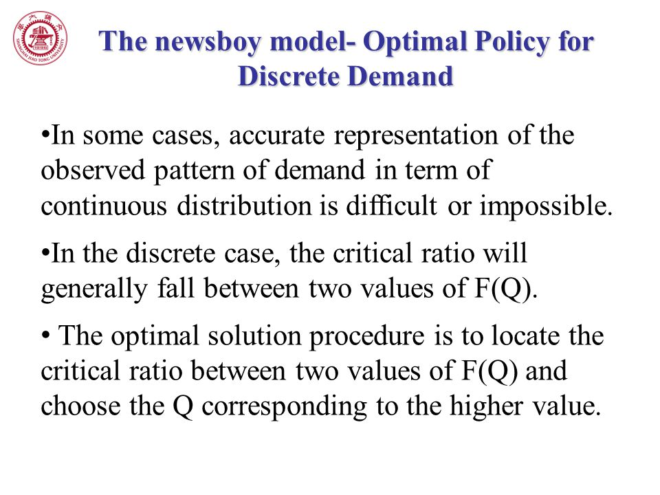 The newsboy model- Optimal Policy for Discrete Demand