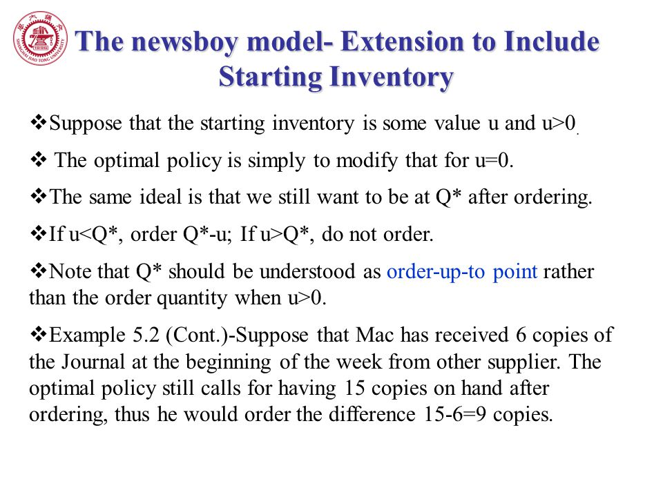The newsboy model- Extension to Include Starting Inventory
