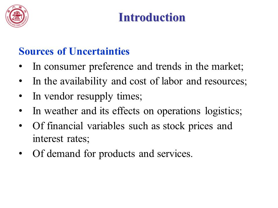 Introduction Sources of Uncertainties