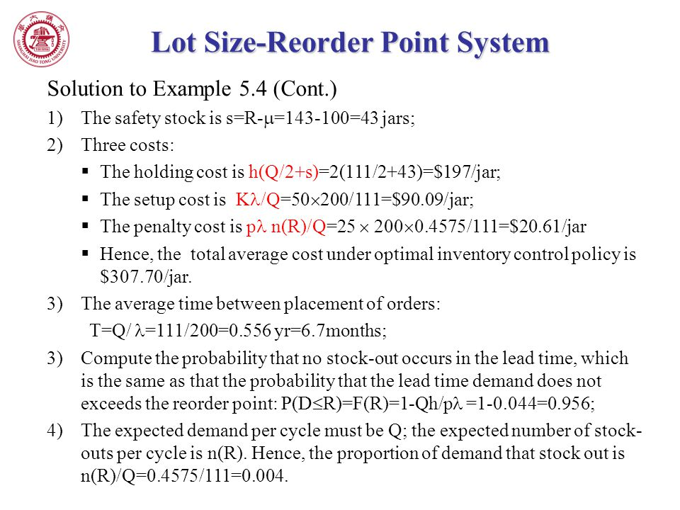 Lot Size-Reorder Point System