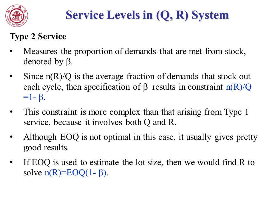 Service Levels in (Q, R) System