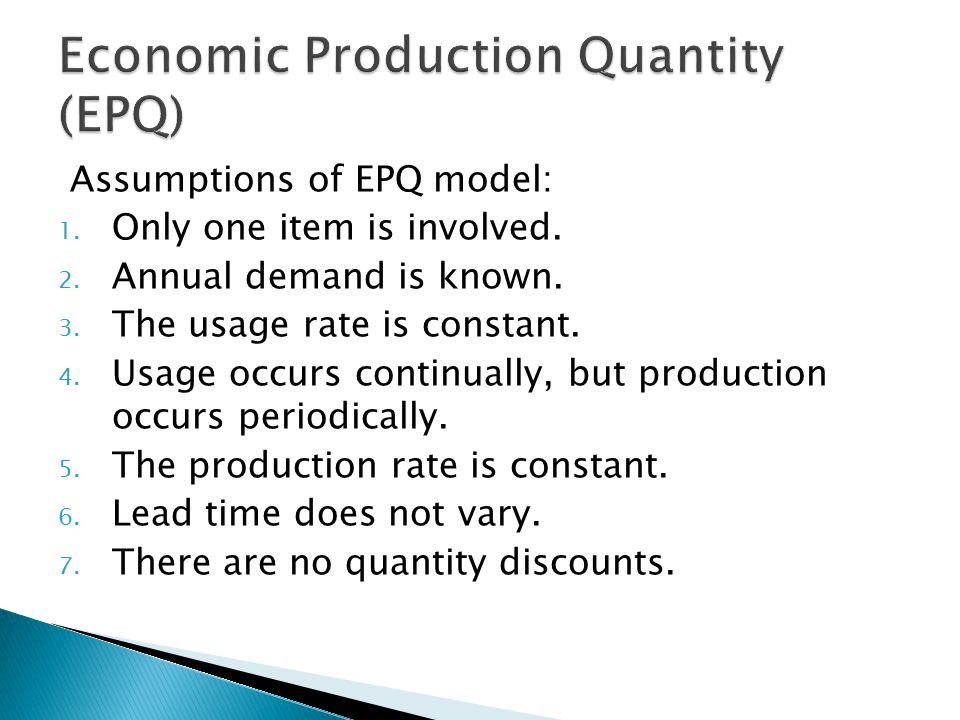 Economic Production Quantity (EPQ)