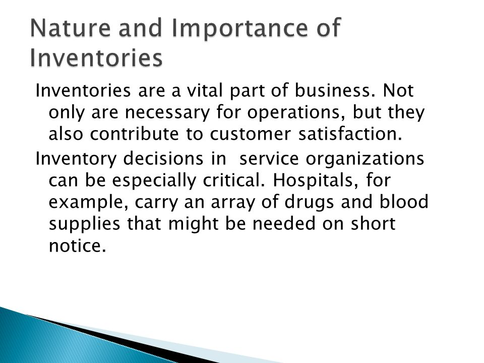 Nature and Importance of Inventories