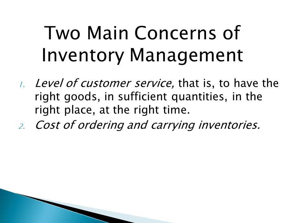 Two Main Concerns of Inventory Management