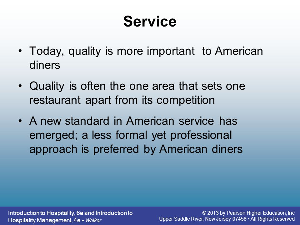 Service Today, quality is more important to American diners