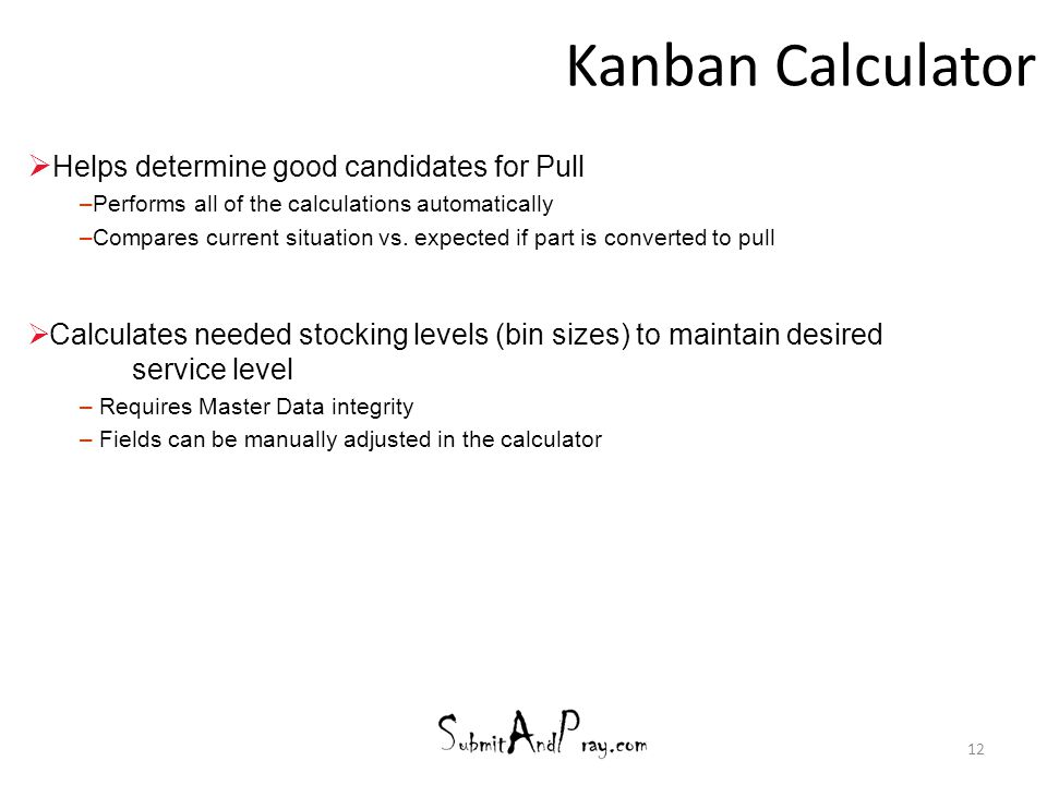 Kanban Calculator Helps determine good candidates for Pull