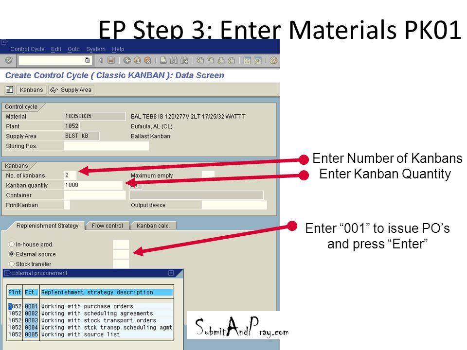 EP Step 3: Enter Materials PK01