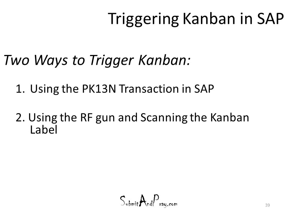 Triggering Kanban in SAP